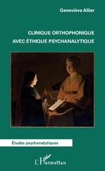 Clinique orthophonique avec éthique psychanalytique -
