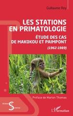 Les stations en primatologie - Guillaume Rey