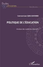Politique de l'éducation. Analyse des systèmes éducatifs -