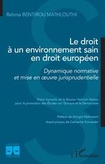 Le droit à un environnement sain en droit européen -