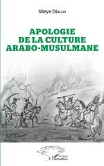 Apologie de la culture arabo-musulmane - Sileye Diallo