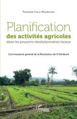 Planification des activités agricoles dans les pouvoirs révolutionnaires locaux -