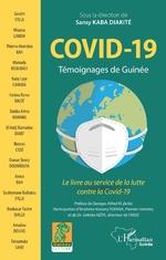 Covid-19. Témoignages de Guinée -