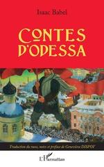 Contes d'Odessa - Geneviève Dispot, Isaac Babel