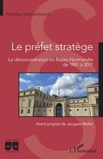 Le préfet stratège - Nicolas Demontrond