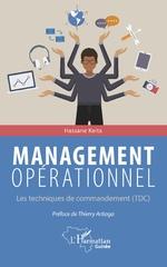 Management opérationnel. Les techniques de commandement (TDC) -