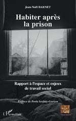 Habiter après la prison -