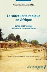 La sorcellerie rabique en Afrique -