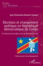 Élections et changement politique en République démocratique du Congo - Jean Otemikongo Mandefu Yahisule