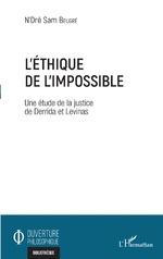 L'éthique de l'impossible - N'Dré Sam Beugré