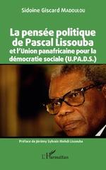 La pensée politique de Pascal Lissouba et l'Union panafricaine pour la démocratie sociale (U.PA.D.S.) -