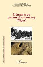 Eléments de grammaire touareg (Niger) - Kamal Nait Zerad, Alhassane Ag Solimane