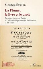 La Plume, le livre et le droit -