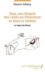 Pour une théorie des relais en littérature et dans le cinéma -