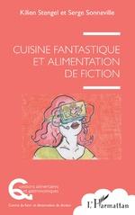 Cuisine fantastique et alimentation de fiction -