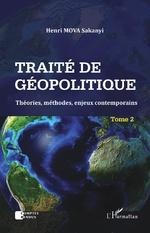 Traité de géopolitique Tome 2 - Henri Sakanyi Mova