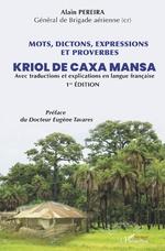 Mots, dictions, expressions et proverbes Kriol de Caxa Mansa - Alain Pereira