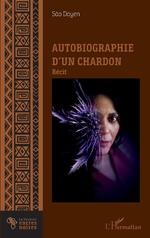 Autobiographie d'un chardon - São Doyen