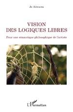 Vision des logiques libres - Jo Aitnanu