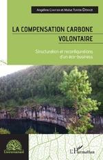 La compensation carbone volontaire - Angéline Chartier, Moïse Tsayem Demaze