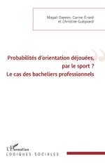 Probabilités d'orientation déjouées, par le sport ? -