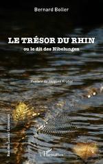 Le trésor du Rhin -