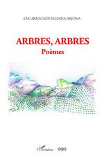 Arbres, Arbres -