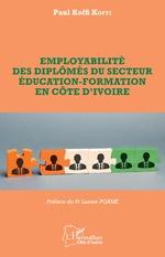Employabilité des diplômés du secteur éducation-formation en Côte d'Ivoire -