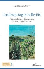 Jardins potagers collectifs - Frédéric Albert