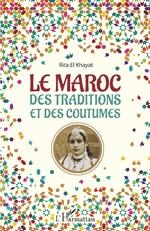 Le Maroc des traditions et des coutumes -