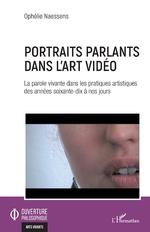 Portraits parlants dans l'art vidéo -