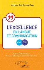 L'excellence en langue et communication CM1-CM2 -