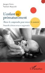 L'enfant né prématurément - Jacques Sizun, Nathalie Ratynski