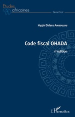 Code fiscal OHADA - Hygin Didace Amboulou