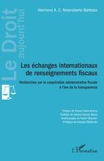 Les échanges internationaux de renseignements fiscaux - Hermano A. C. Notaroberto Barbosa