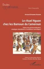 Le rituel Nguon chez les Bamoun du Cameroun - Armand Kpoumie Nchare