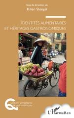 Identités alimentaires et héritages gastronomiques -