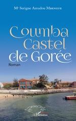 Coumba Castel de Gorée - Serigne Amadou Mbengue