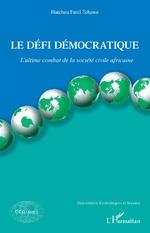 Le défi démocratique - Emil Hatcheu Tchawe