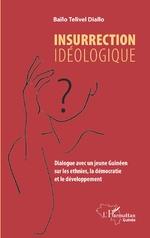Insurrection idéologique - Baïlo Telivel Diallo