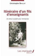 Itinéraire d'un fils d'enseignants - Christophe Baillat