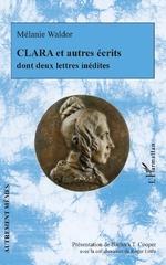 CLARA et autres écrits -