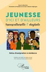 Jeunesse d'ici et d'ailleurs transculturelle & digitale - Jean-Célestin Edjangue, Isabelle Da Piedade