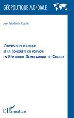 L'opposition politique et la conquête du pouvoir en République démocratique du Congo - Jeef Mudimbi Kapilu