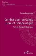 Combat pour un Congo libre et démocratique - Fweley Diangitukwa