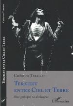 Terzieff entre Ciel et Terre - Catherine Terzieff