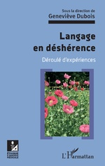 Langage en déshérence - Geveviève Dubois