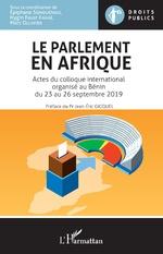 Le parlement en Afrique - Hygin Kakai, Epiphane Sohouénou, Marc Ollivier