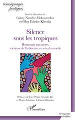 Silence sous les tropiques - Giany Nandez Mokouendza, Oleg Fabrice Kiessila