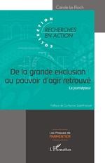 De la grande exclusion au pouvoir d'agir retrouvé - Carole Le Floch